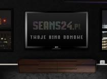 Jak oglądać filmy na seans24.pl bez ograniczeń