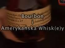 Jak powstał burbon i amerykańska whisk(e)y 1/5 - definicja burbona