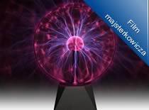 Jak pozyskać prąd z lampy plazmowej