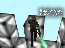 Jak wykorzystać kilka bugów w grze Euro Gunz