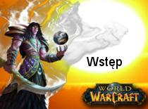 Jak grać w World of Warcraft - wstęp