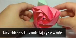 Jak zrobić sześcian zamieniający się w różę