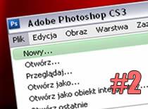 Jak przygotować program Adobe Photoshop CS3 do pracy #2