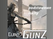 Jak nauczyć się podstawowych ruchów w grze EuroGunZ
