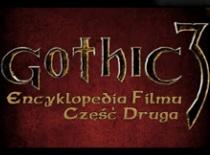 Jak zrobić dobry film w Gothic 3 #2 - Edycja NPC i Dynamiczna Walka