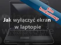 Jak wyłączyć ekran w laptopie