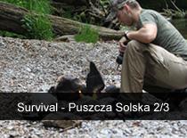 Jak uprawiać survival - Puszcza Solska cz.2/3