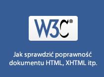 Jak sprawdzić poprawność dokumentu HTML, XHTML itp.