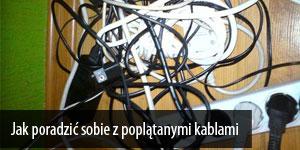 Jak poradzić sobie z poplątanymi kablami