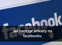 Jak tworzyć ankiety na Facebooku
