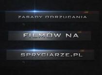 Jakie są zasady odrzucania filmów na Spryciarze.pl