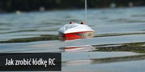 Jak zrobić łódkę RC
