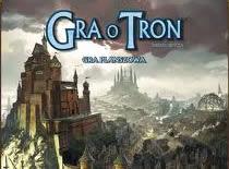 Jak grać w epicką grę paktów i zdrady - Gra o Tron