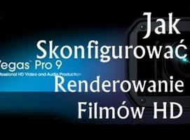 Jak renderować filmy w Sony Vegas dla YouTube HD