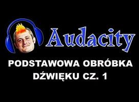 Jak edytować pliki dźwiękowe w Audacity - usuwanie defektów