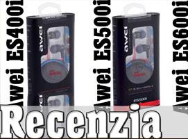 Słuchawki Awei ES400i, 500i, 600i - Recenzja i porównanie