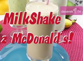 Jak zrobić deser - czekoladowy milkshake z McDonald's