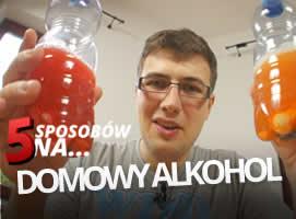 5 sposobów na... DOMOWY ALKOHOL