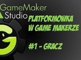 Jak stworzyć platformówkę w Game Maker #1 - Gracz