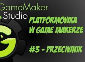 Jak stworzyć platformówkę w Game Maker #3 - Przeciwnik