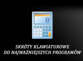 Jak tworzyć skróty klawiaturowe do najważniejszych programów