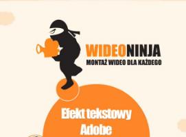 Jak korzystać z efektów tekstowych w Adobe Premiere