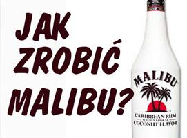 Jak zrobić Malibu