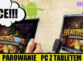Jak sparować tablet z PC i zagrać na tablecie w Hearthstone