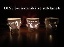 Jak zrobić świecznik ze szklanki