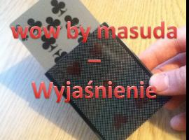 Jak wykonać sztuczkę WOW by Masuda