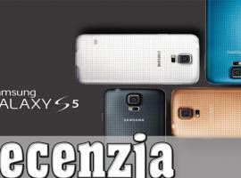 Samsung Galaxy S5 Recenzja