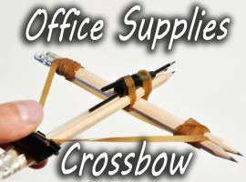 Jak zrobić kuszę z biurowych akcesoriów