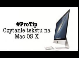 Jak czytać tekst na Mac OS X - prosta porada