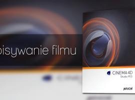 Jak zapisać animację jako film w Cinema 4D