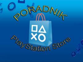 Jak rozwiązać problem z PlayStation Store - pobieranie i instalowanie