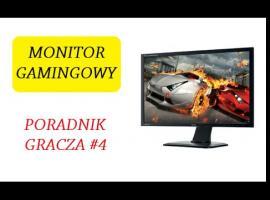 Jak wybrać monitor dla gracza