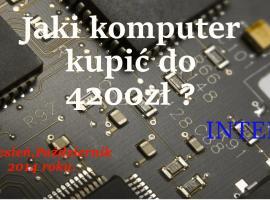 Jak złożyć komputer do 4200 zł