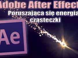Jak wykonać efekt poruszającej się energii w After Effects