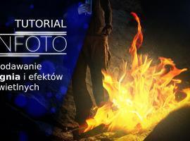 Jak dodawać ogień i inne efekty świetlne na zdjęciach
