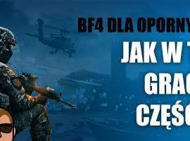 Jak przygotować sie do gry Battlefield 4