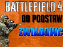 Jak grać zwiadowcą w Battlefield 4