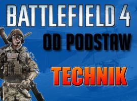 Jak grać technikiem w Battlefield 4