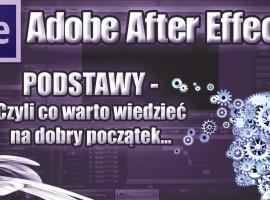 Jak działa After Effects - podstawy