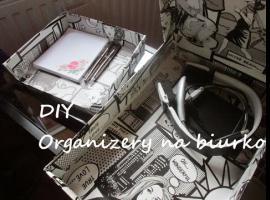 Jak wykonać organizer na biurko - Cz. 1