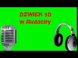 Jak stworzyć efekt dźwięku 3D w Audacity