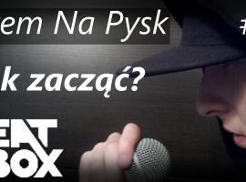 Jak zacząć z beatboxem - Bitem Na Pysk #0