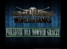 Jak zacząć grać w World Of Tanks - poradnik dla nowych
