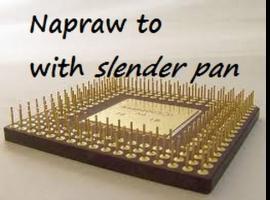 Jak naprawić procesor z urwaną nóżką