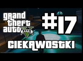 Jak grać w GTA 5 - Ciekawostki #17
