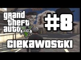 Jak grać w GTA 5 - Ciekawostki #8